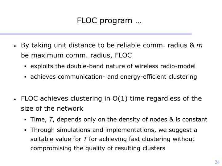 FLOC program …