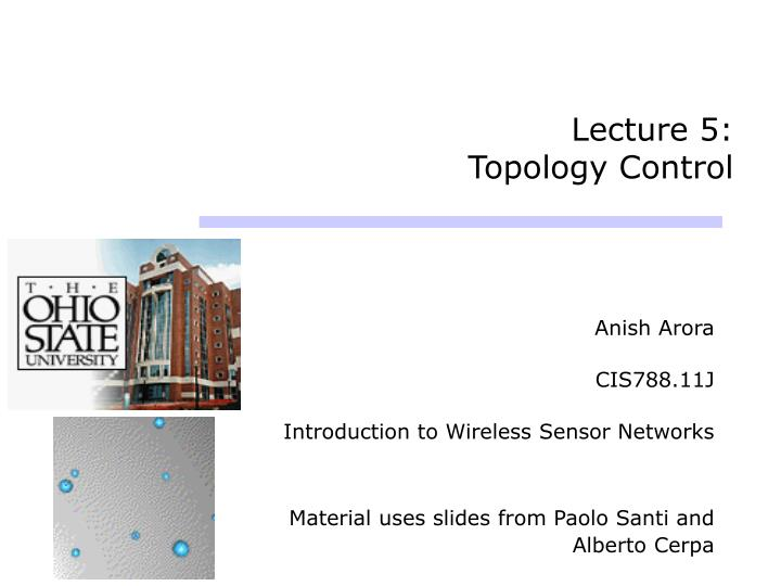 Lecture 5 topology control