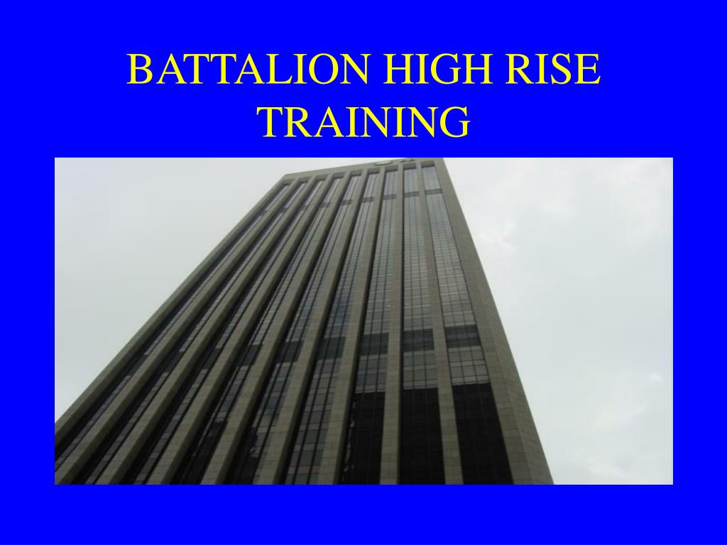 battalion high rise training l.