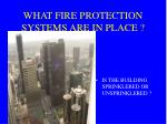 what fire protection systems are in place