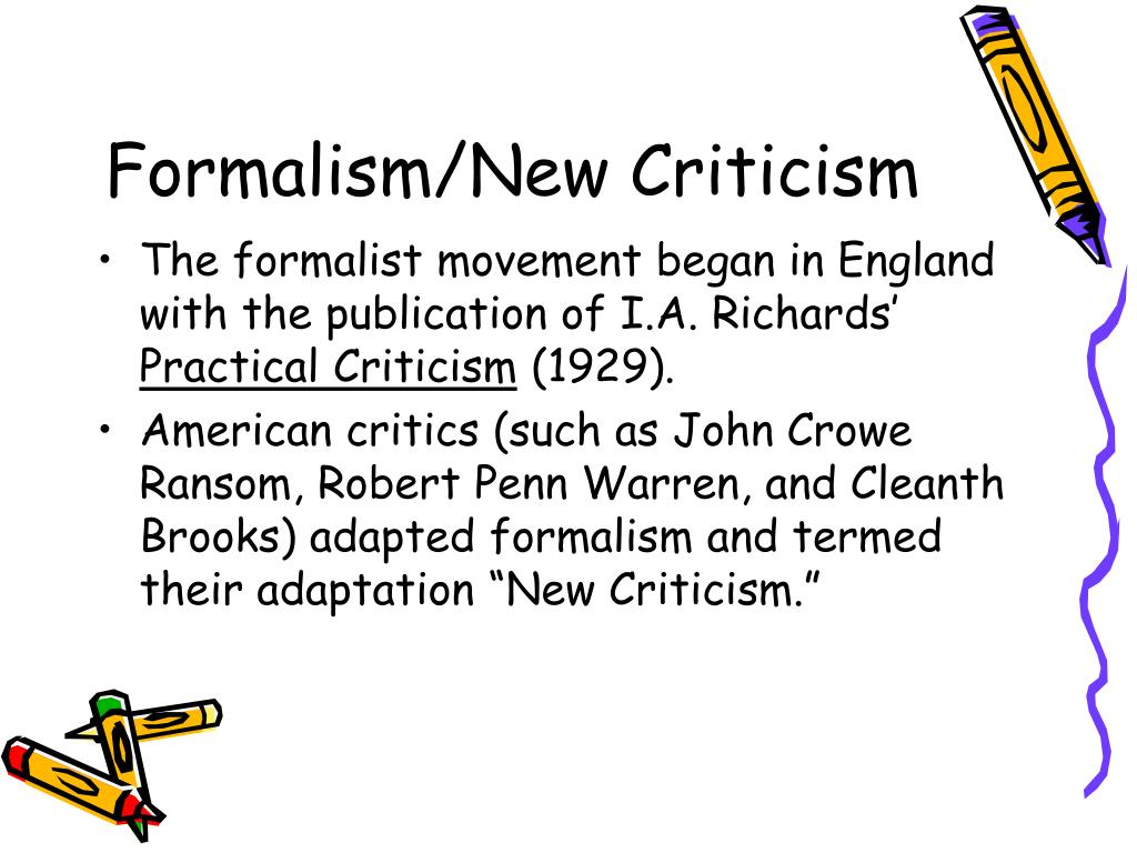 new criticism Written by: tom blaich as this site moves forward and we begin to introduce more complex topics it will become useful for us to give a primer in some of the themes and ideas that we are talking about.