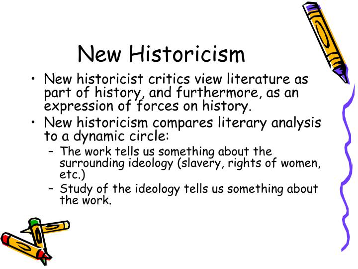 an analysis of the new historicism Felluga, dino general introduction to new historicism introductory guide to critical theory date of last update, which you can find on the home page purdue u date you accessed the site.