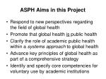 asph aims in this project