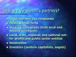 who are vanderbilt s partners