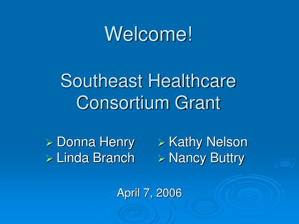 welcome southeast healthcare consortium grant l.