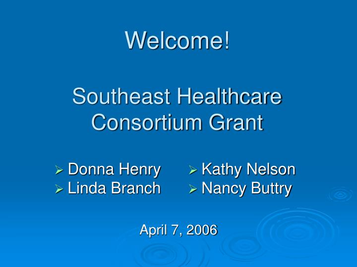 Welcome southeast healthcare consortium grant
