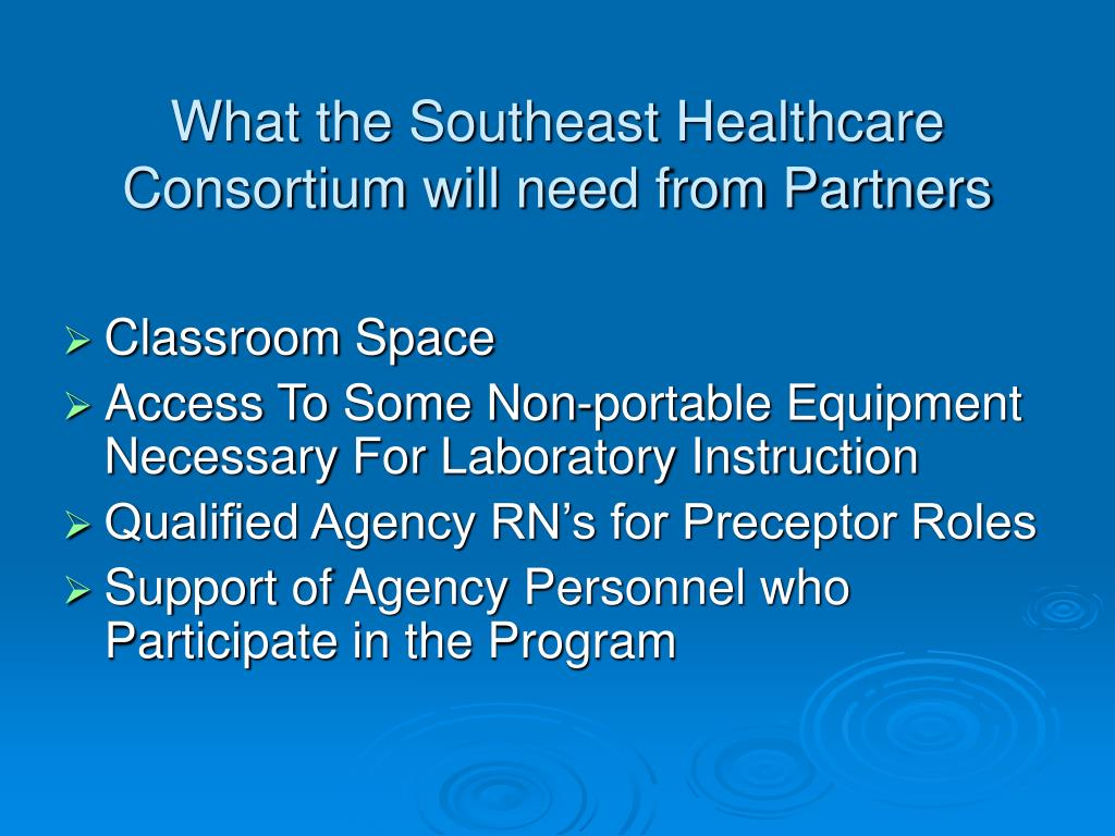 What the Southeast Healthcare Consortium will need from Partners