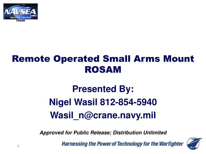 remote operated small arms mount rosam n.