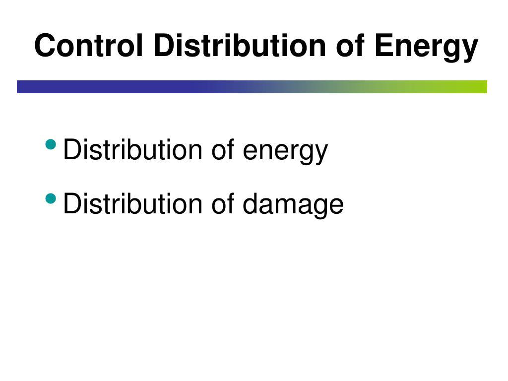 Control Distribution of Energy