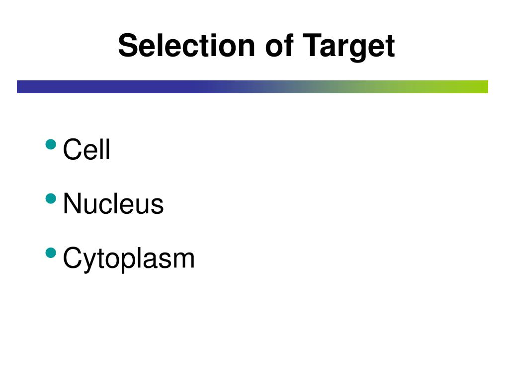 Selection of Target