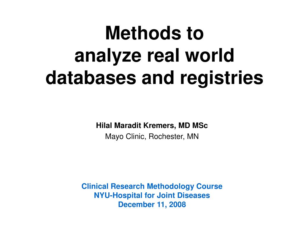 methods to analyze real world databases and registries