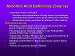 ascorbic acid deficiency scurvy51