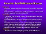 ascorbic acid deficiency scurvy52