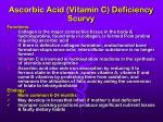 ascorbic acid vitamin c deficiency scurvy