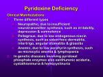 pyridoxine deficiency