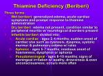 thiamine deficiency beriberi