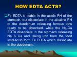 how edta acts