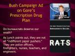 bush campaign ad on gore s prescription drug plan