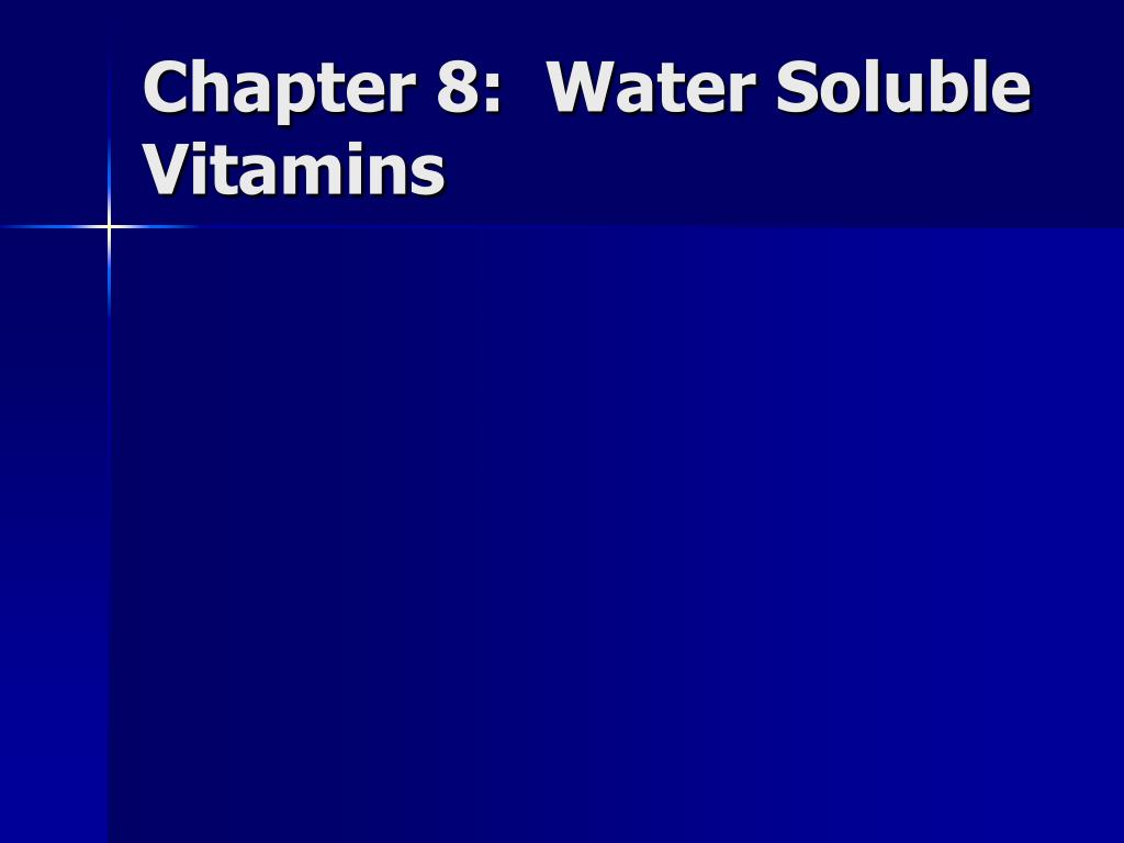 chapter 8 water soluble vitamins