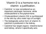 vitamin d is a hormone not a vitamin a justification