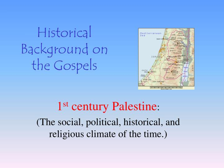 historical background on the gospels n.