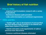 brief history of fish nutrition
