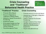 crisis counseling and traditional behavioral health practice