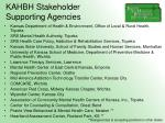 kahbh stakeholder supporting agencies