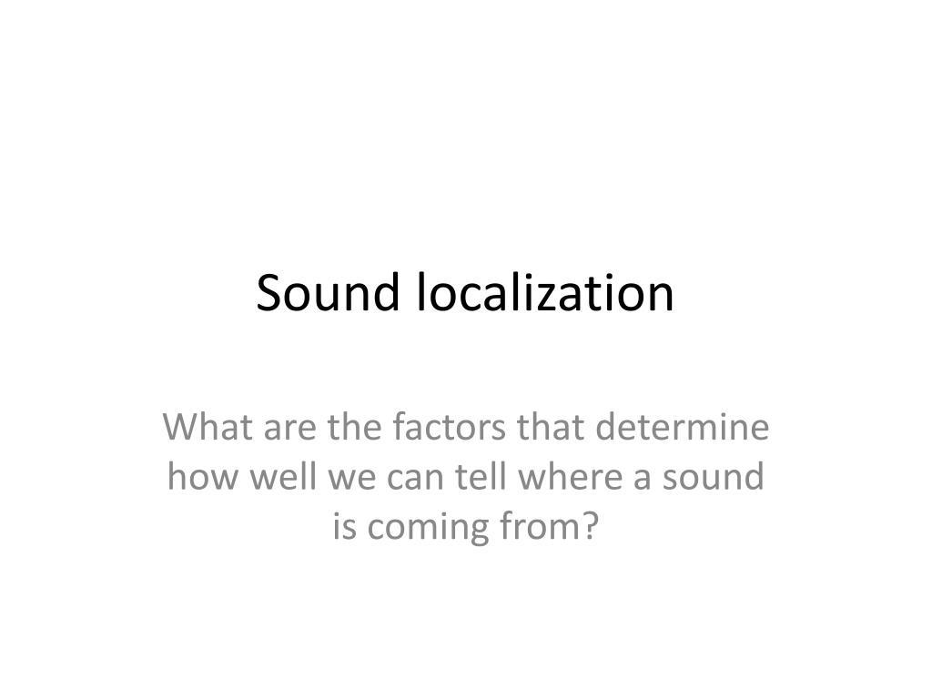 sound localization l.