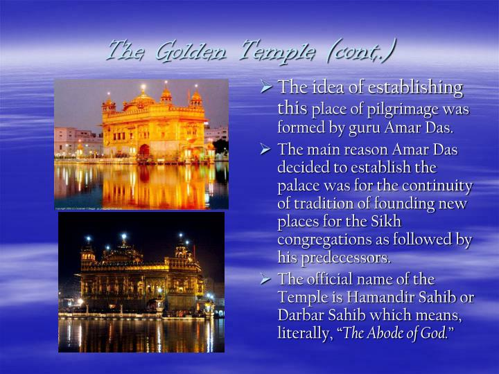 The Golden Temple (cont.)