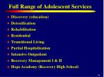 full range of adolescent services