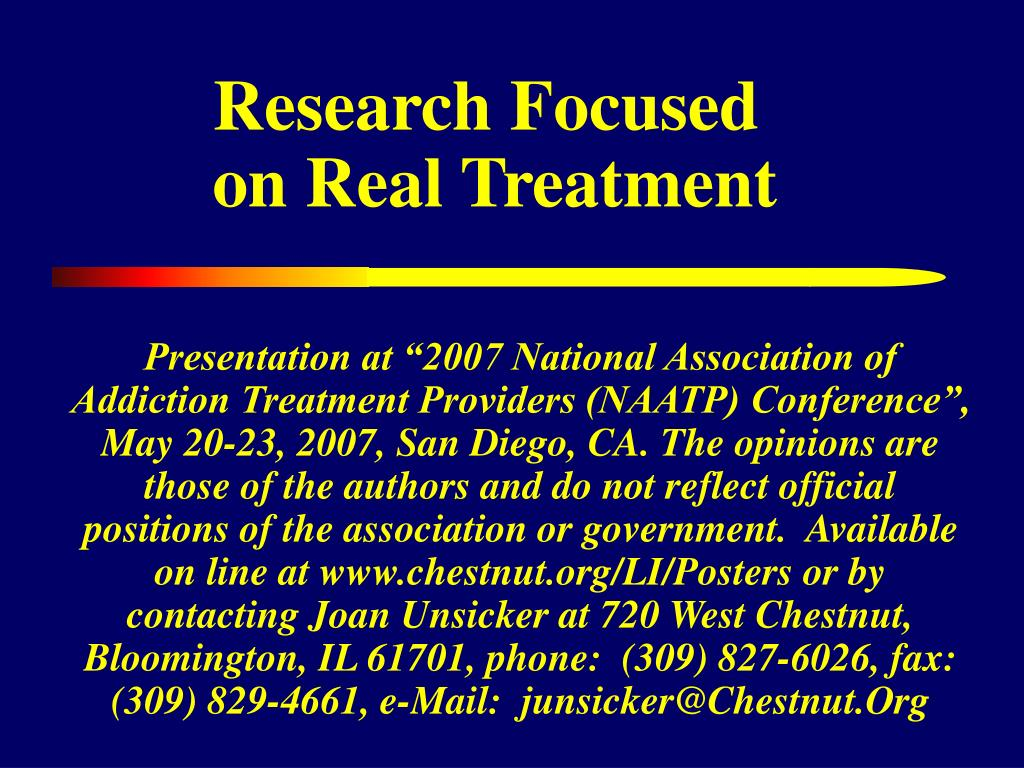 research focused on real treatment l.