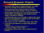 research response projects