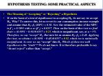 hypothesis testing some practical aspects