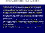 interval estimation some basic ideas