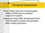 perceptual assessments