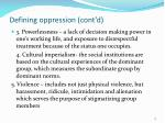 defining oppression cont d