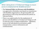 what is being done in trinidad and tobago to ensure access to employment for disabled persons