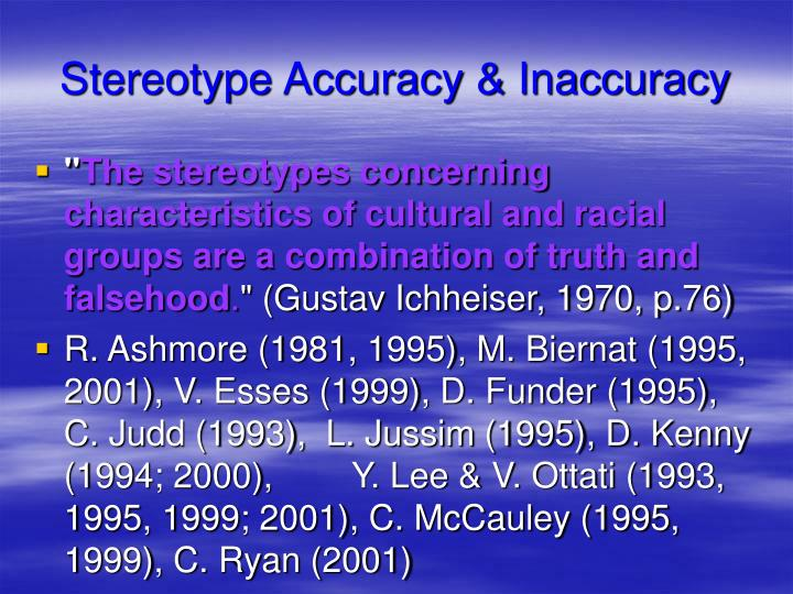 Stereotype Accuracy & Inaccuracy