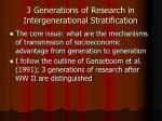 3 generations of research in intergenerational stratification