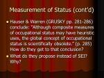measurement of status cont d