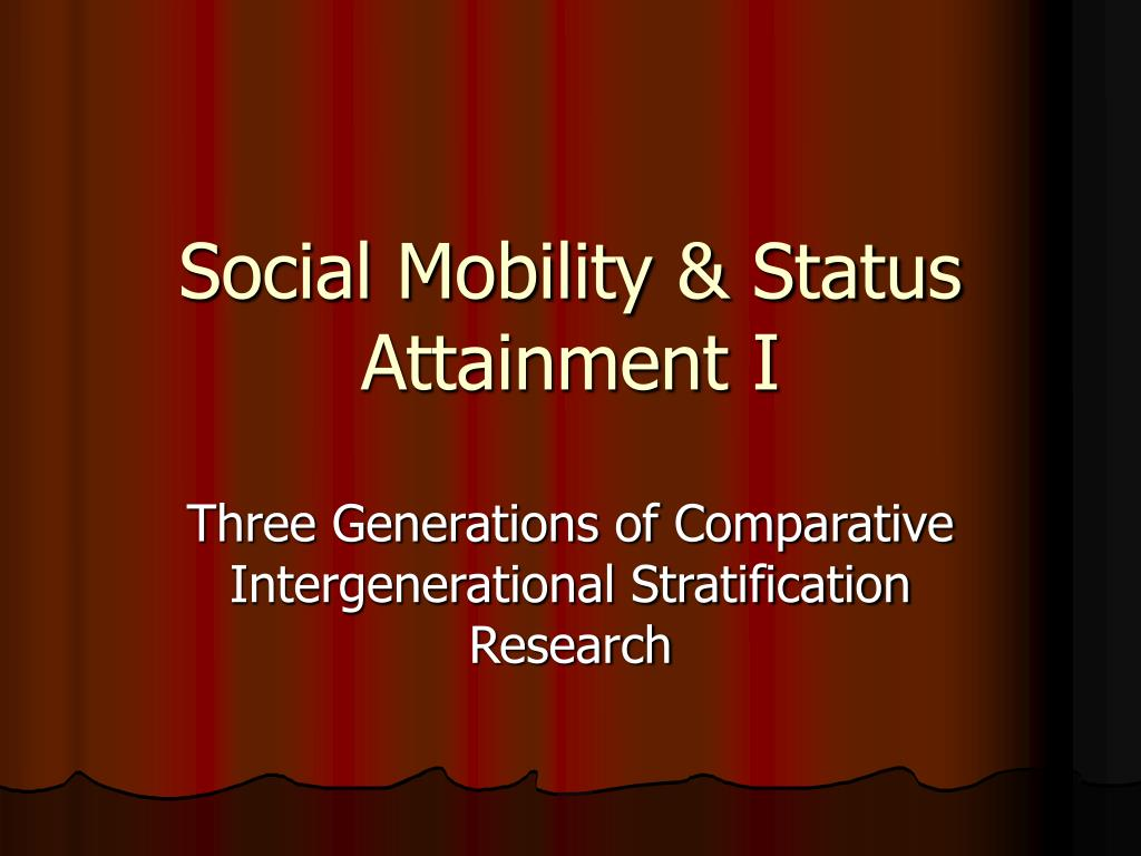 social mobility status attainment i l.