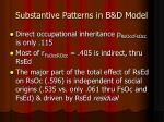 substantive patterns in b d model
