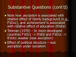 substantive questions cont d