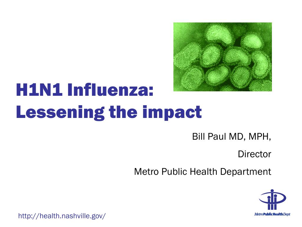 h1n1 influenza lessening the impact l.