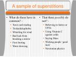 a sample of superstitions