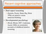 recent cognitive approaches