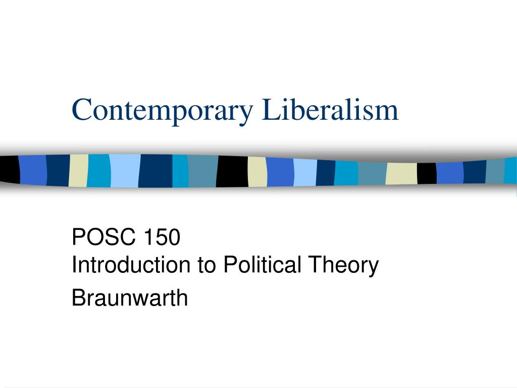 contemporary liberalism l.