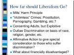 how far should liberalism go
