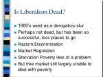 is liberalism dead